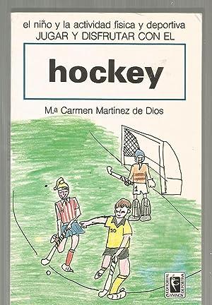 Jugar y disfrutar con el Hockey: Martínez de Dios,
