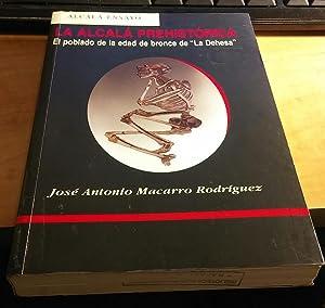 La Alcalá prehistórica : el poblado de: Macarro Rodríguez, José