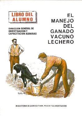 EL MANEJO DEL GANADO VACUNO LECHERO (LIBRO: Prieto Saez, Luis