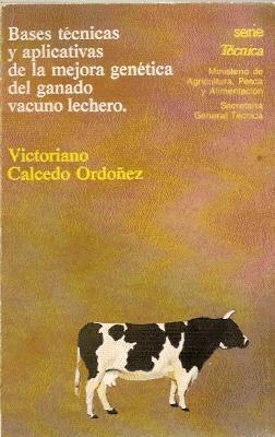BASES TÉCNICAS Y APLICATIVAS DE LA MEJORA: Calcedo Ordóñez, Victoriano