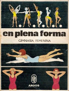 EN PLENA FORMA : GIMNASIA FEMENINA: Hillcourt, William