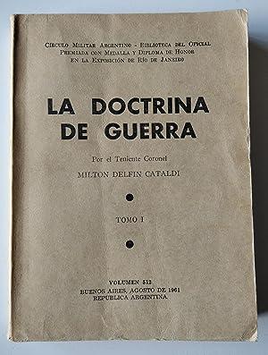 LA DOCTRINA DE GUERRA (tomo I): Delfin Cataldi, Milton