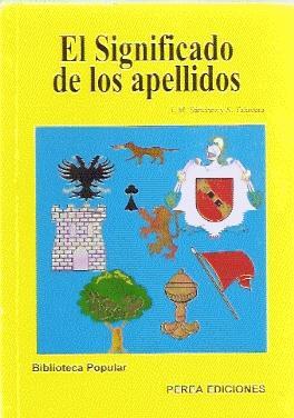 El Significado de los apellidos: Sánchez, J. M. / Talavera, S.