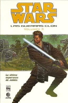 STAR WARS, LAS GUERRAS CLON, VOLUMEN 3