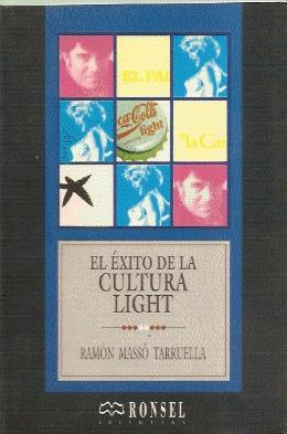 EL ÉXITO DE LA CULTURA LIGHT (anuncios y noticias): MASSÓ TARRUELLA, Ramón