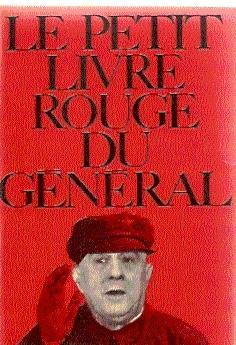 LE PETIT LIVRE ROUGE DU GÉNÉRAL: Rocca, Robert (Recopilador)