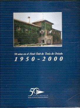 50 años en el Real Club de Tenis de Oviedo, 1950-2000: Cuervo, Javier (textos)