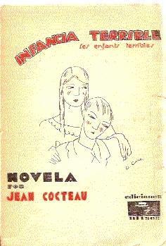 INFANCIA TERRIBLE (Les enfants terribles): COCTEAU, Jean