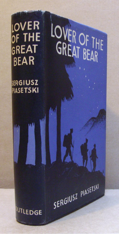 Lover of the Great Bear.: PIASETSKI, Sergiusz.