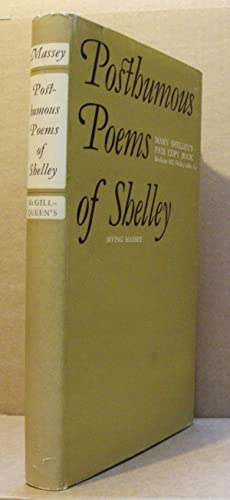 The Posthumous Poems of Shelley - Mary: SHELLEY, Percy Bysshe.