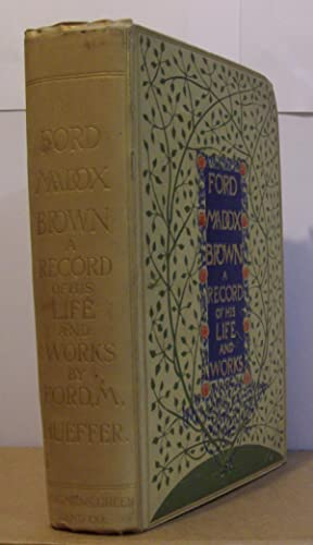 Ford Madox Brown - A Record of: FORD, Ford Madox