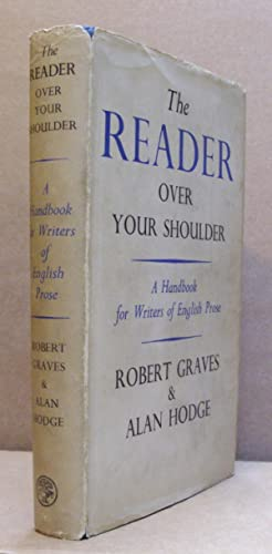 The Reader over Your Shoulder - A: GRAVES, Robert, and
