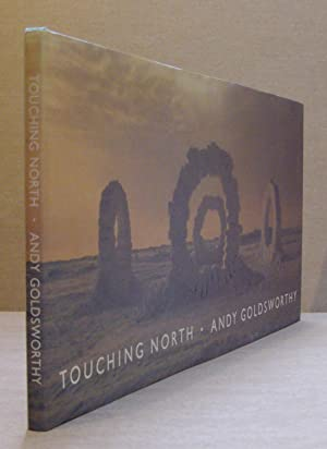 Andy Goldsworthy Touching North Abebooks