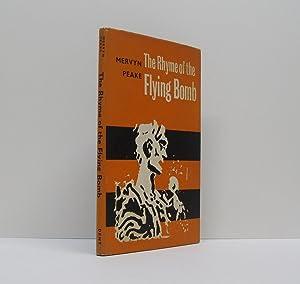 The Rhyme of the Flying Bomb.: PEAKE, Mervyn.