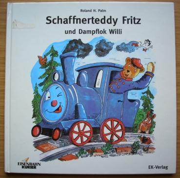 Schaffnerteddy Fritz und Dampflok Willi. Eisenbahn-Kurier