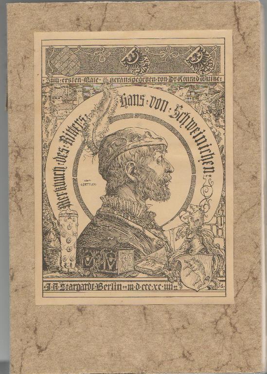 Merkbuch des Hans von Schweinichen; zum ersten: Wutke Dr., Konrad: