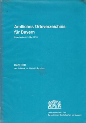 Amtliches Ortsverzeichnis für Bayern - Gebietsstand: 1.: Bayerisches Statistisches Landesamt