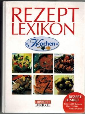 Lechners Rezeptlexikon Kochen