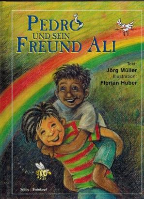 Pedro und sein Freund Ali: Müller, Jörg und