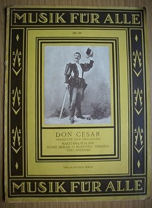 Don Cesar; Operette von Dellinger; Maritana-Walzer Komm: Dellinger, Rudolf: