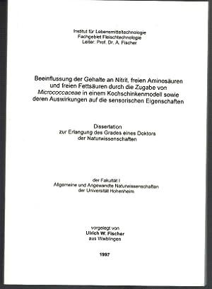 Beeinflussung der Gehalte an Nitrit, freien Aminosäuren: Fischer, Ulrich W.: