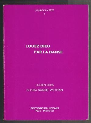 Louez dieu par la Danse (Psaume 150,4);: Deiss, Lucien und