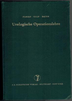 Urologische Operationslehre: Flocks, R. H.,