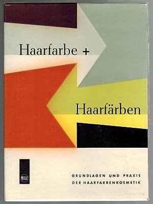 Haarfarbe + Haarfärben Band 1 und Band: Wella AG (Hg.):