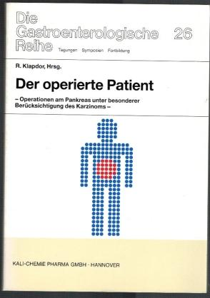 Der operierte Patient: Operationen am Pankreas unter: Klapdor, Rainer [Hrsg.]: