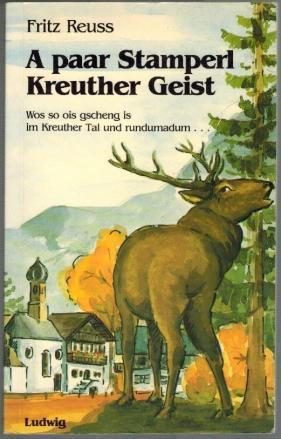 A paar Stamperl Kreuther Geist; Wos so: Reuss, Fritz: