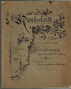 Rundschrift für die Schule bearbeitet; Heft 2: Schmarje, Julius (Hg.):