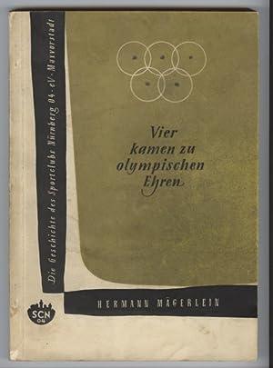 Vier kamen zu olympischen Ehren; Die Geschichte: Mägerlein, Hermann:
