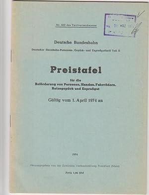 Preistafel für die Beförderung von Personen, Hunden,: Deutsche Bundesbahn: