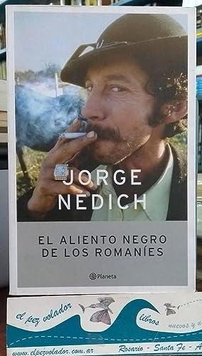 El Aliento Negro De Los Romaníes: NEDICH Jorge