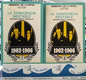 LA DEMOCRACIA INESTABLE (2 tomos): CASTELLO, Antonio Emilio