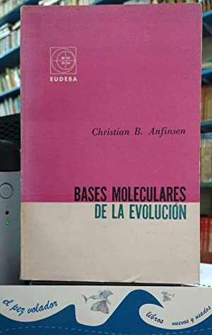 Bases moleculares de la Evolución: Anfinsen, Christian B