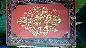 La revolución Religiosa (4 tomos) OFERTA: CASTELAR, Emilio