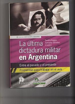 La Última Dictadura Militar En Argentina: Raggio Sandra Salvatori Samanta