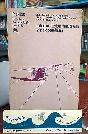 Interpretación Freudiana y Psicoanálisis: Pontalis Laplanche y Otros
