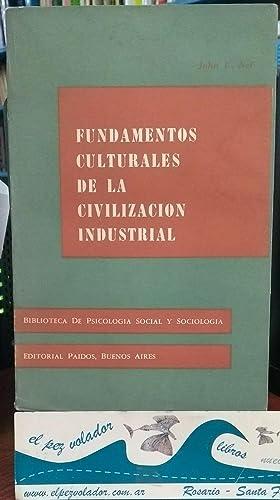 Fundamentos Culturales De La Civilización Industrial: Nef, John U.