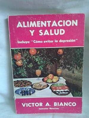 Alimentación Y Salud: BIANCO, VICTOR