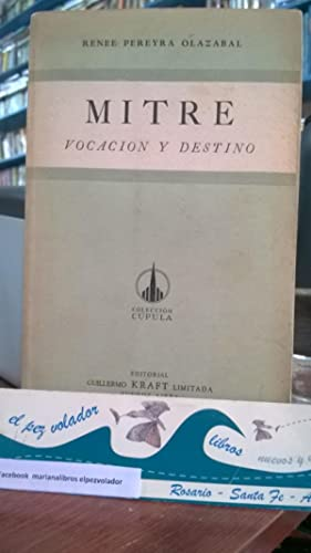 Mitre Vocación y Destino: Pereyra Olazabal Renee