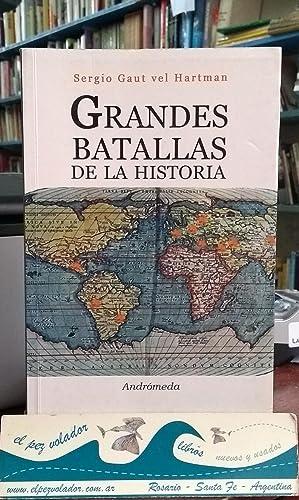 Grandes Batallas De La Historia: GAUT Vel Hartman Sergio