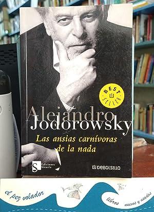 Las ansias carnívoras de la Nada: JODOROWSKY, ALEJANDRO