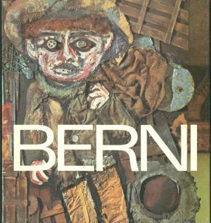 ANTONIO BERNI. OBRA PICTÓRICA 1922 - 1981: Berni Antonio