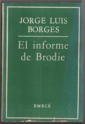 El informe de Brodie. 1ª edición, 2ª impresión.: Borges Jorge Luis