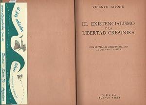 El existencialismo y la libertad creadora. Una: FATONE, Vicente
