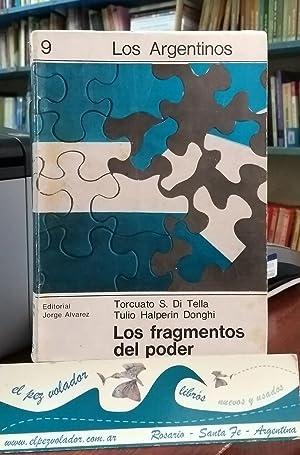 Los fragmentos del poder. De la oligarquía a la poliarquía Argentina: Di Tella ...