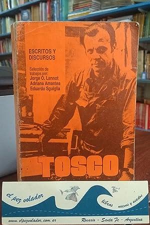 Agustin Tosco. Escritos y Discursos: LANnot, Amantea, Sguiglia