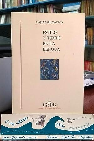 ESTILO Y TEXTO EN LA LENGUA: Garrido Medina, Joaquín